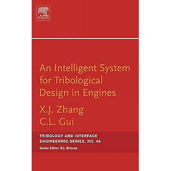 An Intelligent System for Engine Tribological Design by Zhang & Xiangju