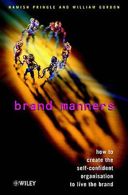 Brand Manners by Pbaguele & Hamish