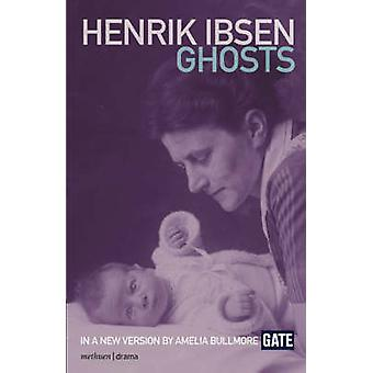 Ghosts by Ibsen & Henrik Johan