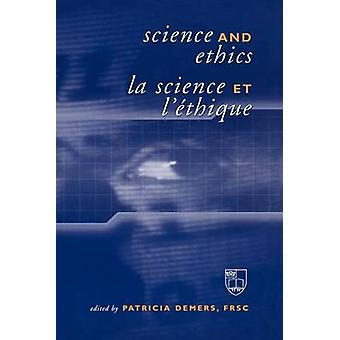 Science and Ethics  La Science et lthique by Demers & Patricia A.