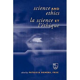 Wissenschaft und Ethik La Science et Lthique von Demers & Patricia A.