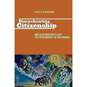 国籍メキシコ移民と Plascencia ・ ルイス ・ f ・ B によって所属の境界を disenchanting