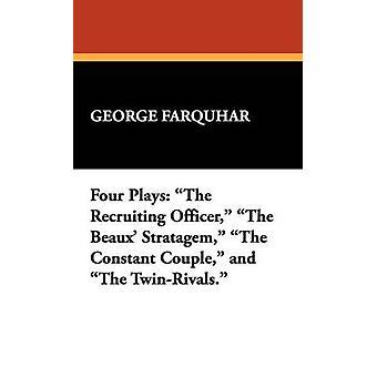 Quatro joga o recrutador o estratagema de Beaux o casal constante e o TwinRivals. por Farquhar & George