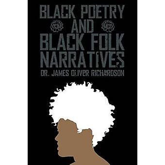 Poesía negra y negro narraciones populares de Richardson y James Oliver