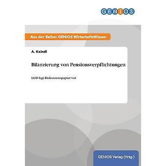 Bilanzierung von Pensionsverpflichtungen par Kaindl & A.