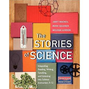 The Stories of Science - Integrating Reading - Writing - Speaking - an