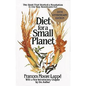 Diet for a Small Planet - Tenth Anniversary Edition (20th Anniversary