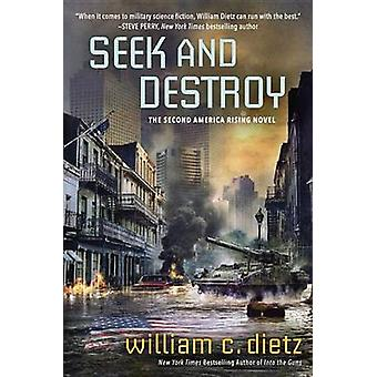 Seek and Destroy by William C Dietz - 9780425278727 Book