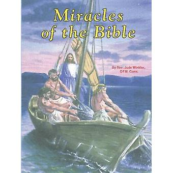 Miracles of the Bible by Jude Winkler - 9780899425238 Book