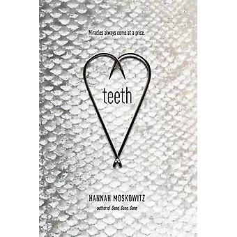 Teeth by Hannah Moskowitz - 9781442449466 Book