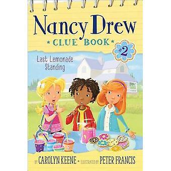 Last Lemonade Standing by Carolyn Keene - Peter Francis - 97814814374