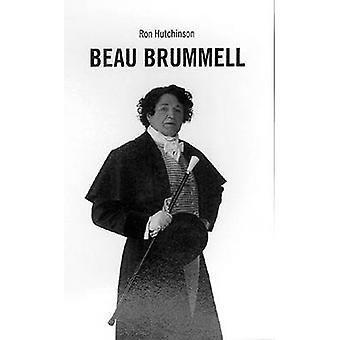 Beau Brummel von Ron Hutchinson-9781840022315 Buch