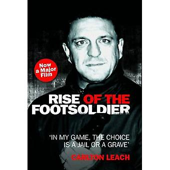 Rise of the Footsoldier by Carlton Leach - 9781844547692 Book