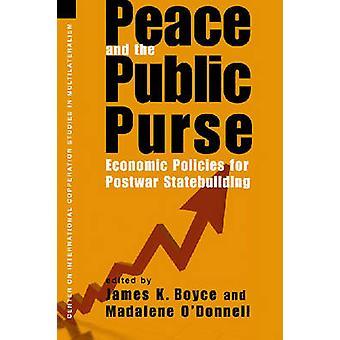 Paix et les deniers publics - des politiques économiques de l'après-guerre Statebuildi