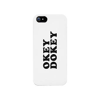 Okey Dokey Phone Case