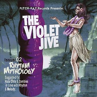 Violette Jive - Rhythmus Mythologie [CD] USA importieren