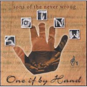 Sønner af den aldrig forkert - én hvis af hånd [CD] USA import