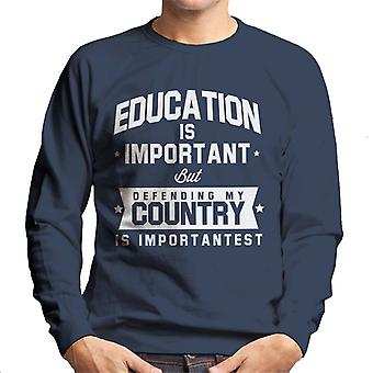 Education Is Important But Defending My Country Is Importantest Men's Sweatshirt