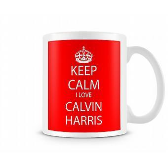 Houd kalm ik liefde Calvin Harris afgedrukt mok