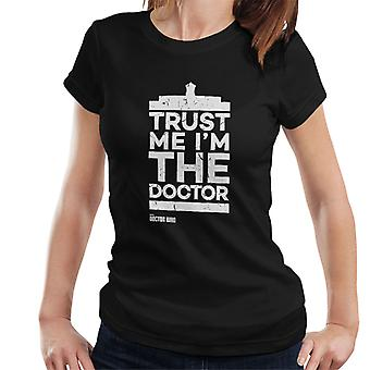 Doctor Who Trust Me Im The Doctor White Text Women's T-Shirt