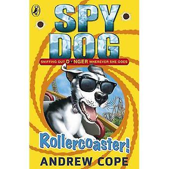 Cane - spia Rollercoaster! da Andrew Cope - 9780141338828 libro