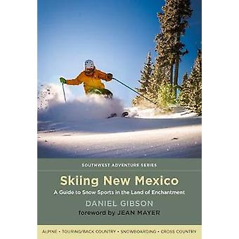 Skiing New Mexico - A Guide to Snow Sports in the Land of Enchantment