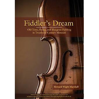 De Fiddler's Dream - Old-Time - Swing - et Bluegrass tripoter dans Twentie