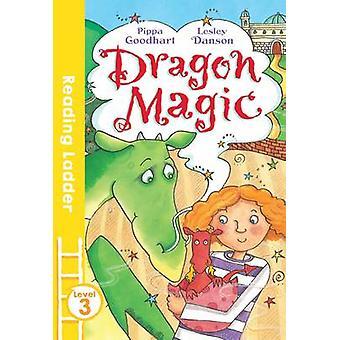 Dragon Magic by Pippa Goodhart - Lesley Danson - 9781405282444 Book