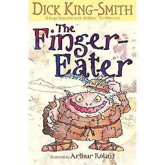 Finger-eater af Dick King-Smith - Arthur Robins - 9781406341867 B