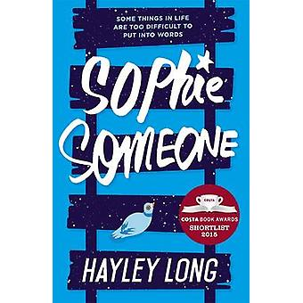 Sophie Someone by Hayley Long - 9781471404894 Book