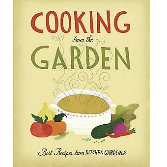 Cooking from the Garden - Best Recipes from Kitchen Gardener by Ruth L