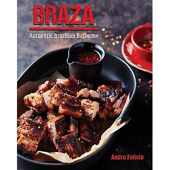 Braza by Andre Felicia - 9781742578569 Book