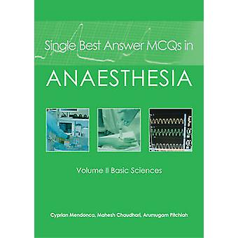 Single Best Answer MCQs in Anaesthesia - v. II - Basic Sciences by Cypr