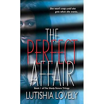 Perfect Affair, The : The Shady Sisters Trilogy