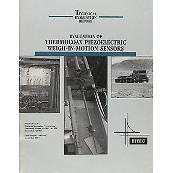 Evaluation of Thermocoax Piezoelectric Weigh-in-motion Sensors (Cerf Report #40586, December 2001)
