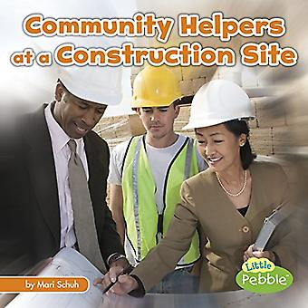 Community Helpers at the Construction Site (Community Helpers on the Scene)