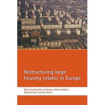 Restructuring Large Housing Estates in Europe [Illustrated]