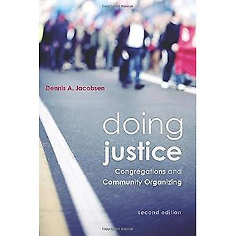 Doing Justice: Congregations� and Community Organizing