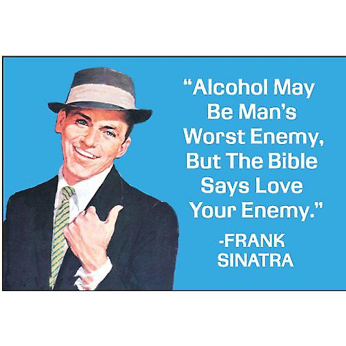 Alcohol May Be Mans Worst Enemy.... funny fridge magnet (ep)