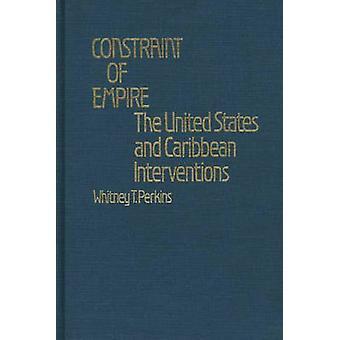 Einschränkung des Reiches der USA und Karibik Interventionen von Perkins & Whitney T.