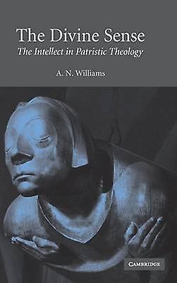 The Divine Sense by Williams & A. N.
