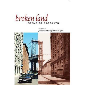 Broken Land Poems of Brooklyn by Kasdorf & Julia Spicher