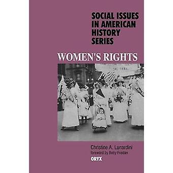 Womens Rights by Lunardini & Christine A.
