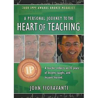 Een persoonlijke reis naar het hart van het onderwijs door Fioravanti & John