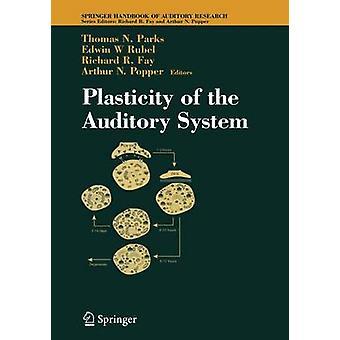 Plasticitet i hörselsystemet av parker & Thomas N.