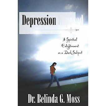 Depression Exposed by Moss & Belinda & G.