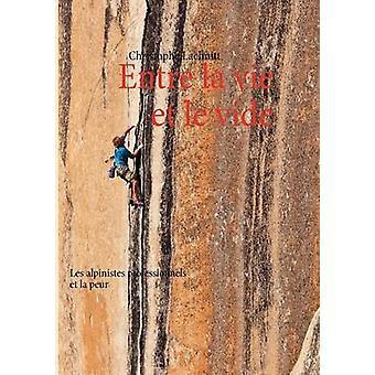 Entre la vie et le vide por Lachnitt & Christophe