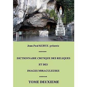 Crítica do Dictionnaire Des Reliques Et Des imagens Miraculeuses por Kurtz & JeanPaul