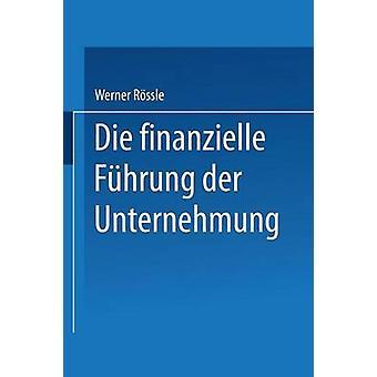 Mueren Finanzielle Fuhrung Der Unternehmung por Rossle y Werner