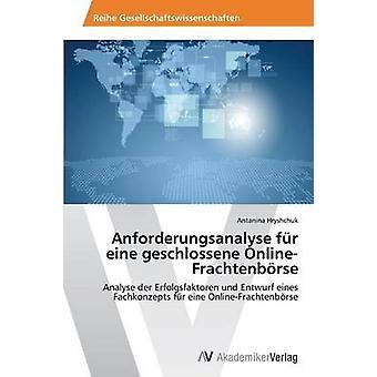 Anforderungsanalyse fr eine geschlossene OnlineFrachtenbrse av Hryshchuk Antanina